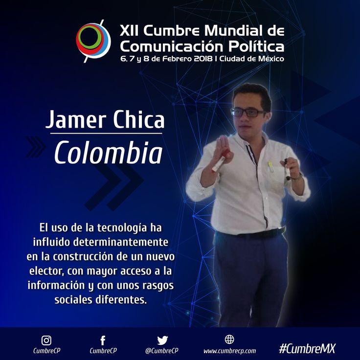 """""""El uso de la tecnología ha influido determinantemente en la construcción de un nuevo elector, con mayor acceso a la información y con unos rasgos sociales diferentes"""" - Jamer Chica.  No te puedes perder la Cumbre Mundial de Comunicación Política, México 2018.  #CumbreMX"""
