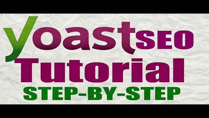Optimation Yoast Seo Tutorial 2017 - How To Optimation Yoast SEO Plugin ...