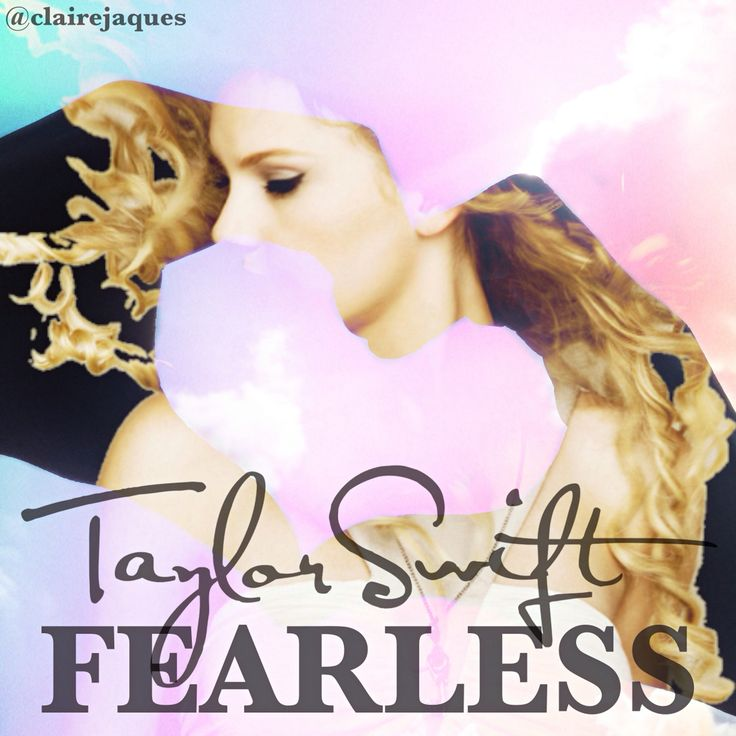 Taylor Swift Fearless Album cover edit by Claire Jaques