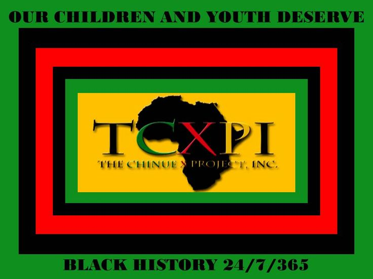 Our Black Children and Youth deserve to know their Black Heritage. TCXPI Afrocentric Saturday School Program will ensure that they are grounded in Black History! https://fundly.com/the-chinue-x-project-inc-fundraiser#