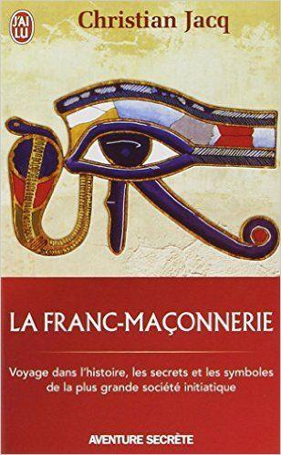 Amazon.fr - La franc-maçonnerie - Christian Jacq - Livres