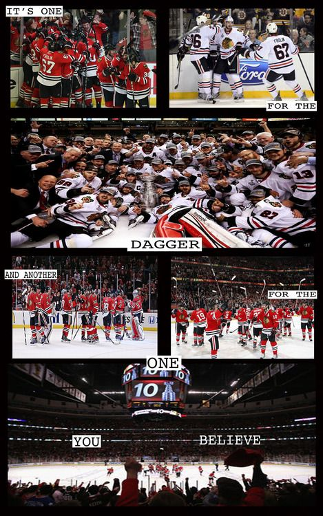 And I believe in the Blackhawks.