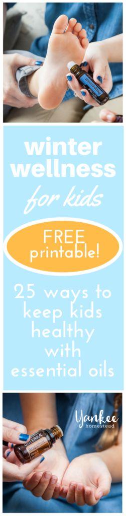 Winter Wellness: 25 Ways to Keep Kids Healthy with Essential Oils | Yankee Homestead
