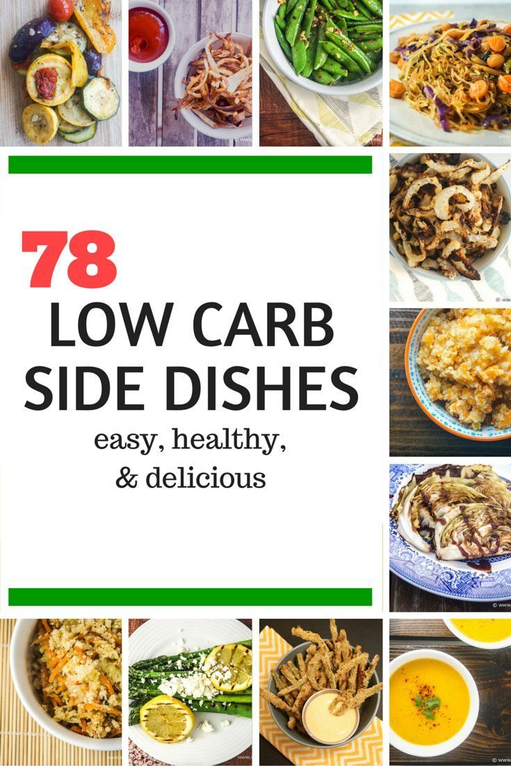 Seventy Eight Healthy Low Carb Side Dishes - low carb pasta, rice, fries, veggies, salads, mashes, and more (all with calories and PointsPlus)