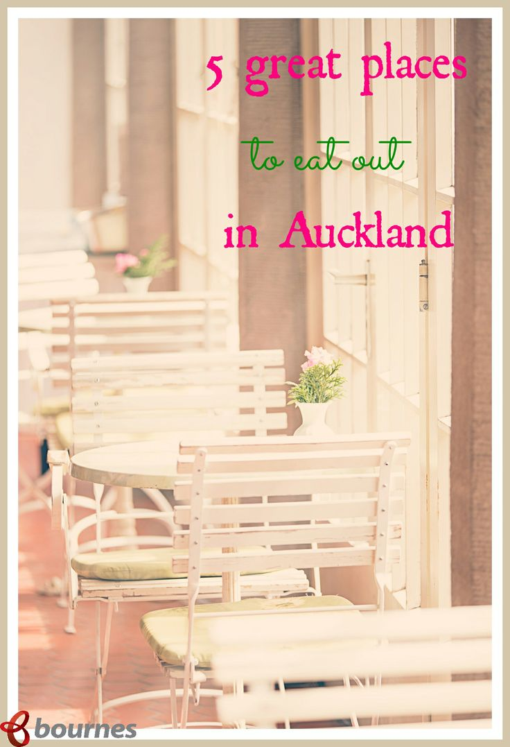 5 great places to eat out in Auckland