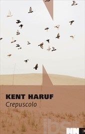Crepuscolo - Kent Haruf - 70 recensioni su Anobii