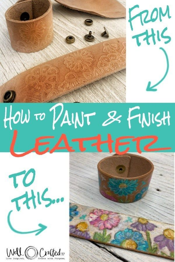 How To Paint And Finish Leather Cuffs Painting Leather Diy Leather Projects Leather Diy