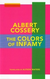 """The Colors of Infamy"" by Albert Cossery (http://thenewinquiry.com/essays/revolutionary-laughter/#more-12113)"