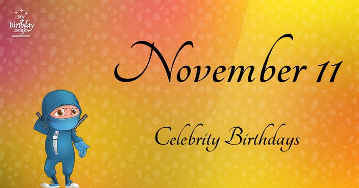 November 11 birthday horoscope 2019 celebrity