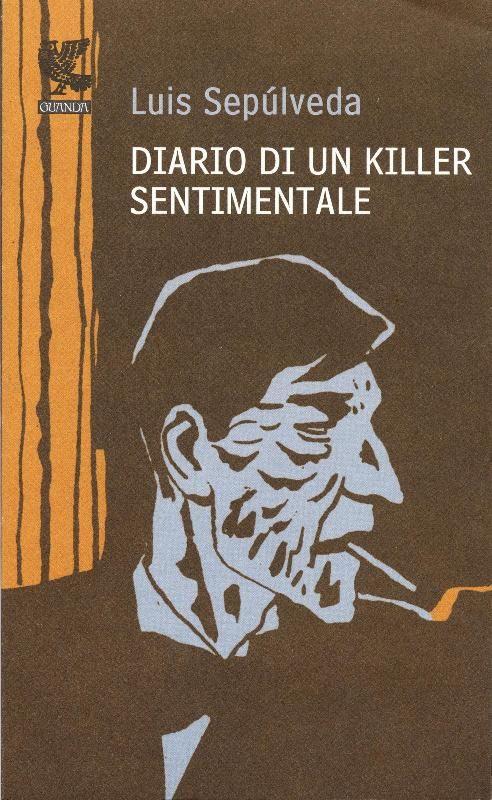 Diario di un killer sentimentale (Luis Sepùlveda)