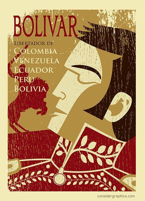 Simon Bolivar Poster, colombia illustration, Colombia, Venezuela, Ecuador, Peru, Bolivia www.considergraphics.com