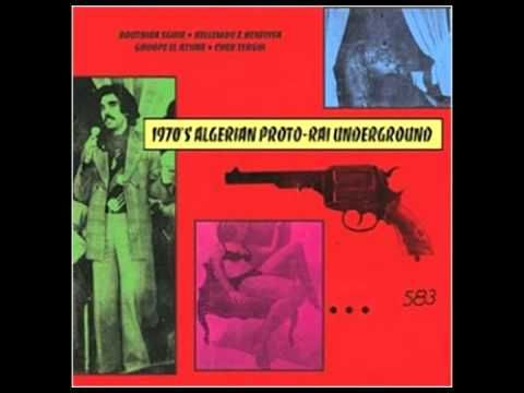V.A. - 1970's Algerian Proto -Rai Underground (1970)