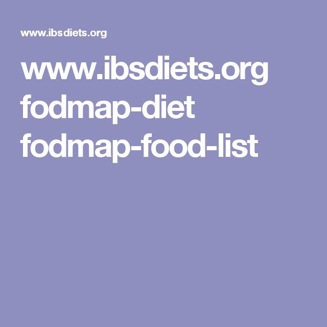 Ibsdiets Org Fodmap Diet Fodmap Food List
