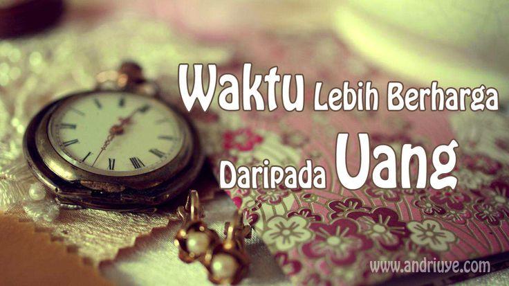 Waktu lebih berharga daripada uang