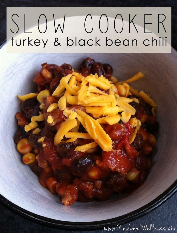 Slow cooker turkey black bean chili. Awesome recipe! Can freeze or put ...