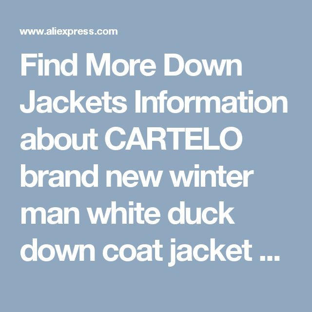 Find More Down Jackets Information about CARTELO brand new winter man white duck down coat  jacket hooded parka Mens Fashion Casual Warm Outwear napapijri homme male ,High Quality brand parkas men,China down parka men Suppliers, Cheap parka down men from Cynthia Store on Aliexpress.com