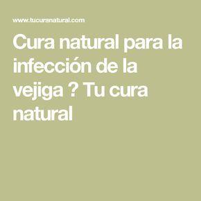 Cura natural para la infección de la vejiga ⋆ Tu cura natural
