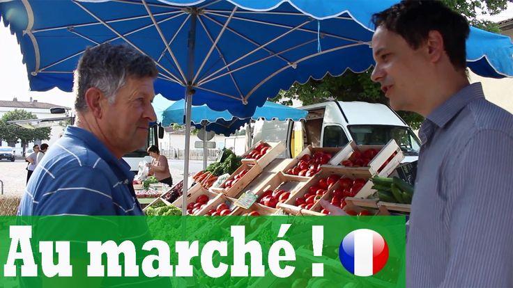 AU MARCHÉ Apprendre le français avec Français avec Pierre
