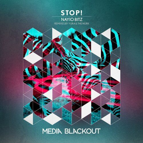 Yura, The Nurk, Nayio Bitz New Releases: Stop! on Beatport