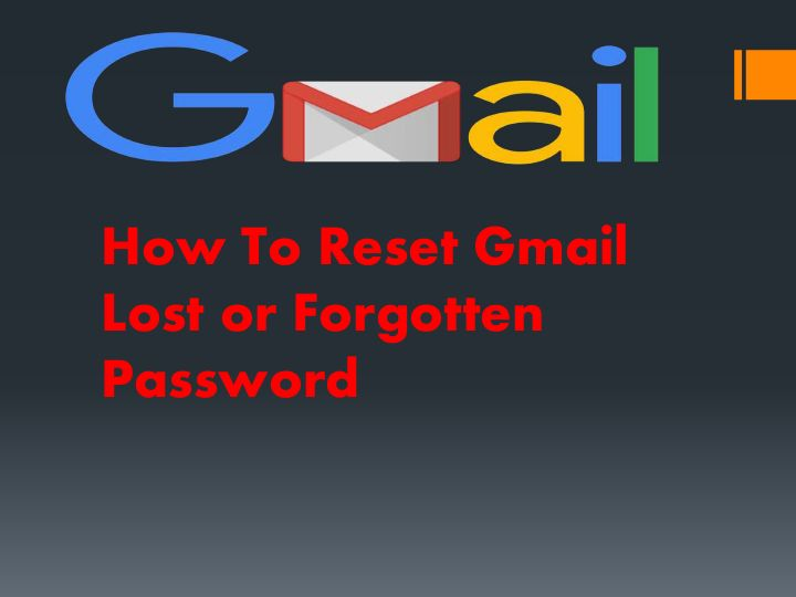 How to reset gmail lost or forgotten password