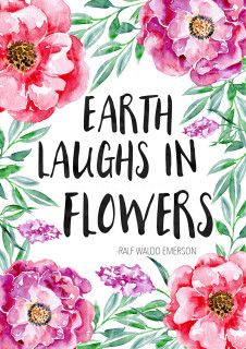 Spring Quote – Earth Laughs In Flowers Free Printable