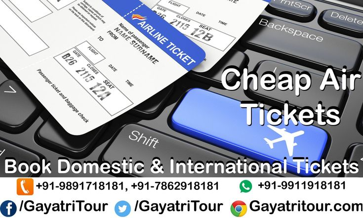 BOOK #CHEAP AIR TICKETS with Gayatri Tours & Travel  #Call@ 011-2731 7181, +91-98917 18181, +91-78629 18181 and #whatsapp@ +91-99119 18181, +91-78489 18181 #Visit@ www.gayatritour.com