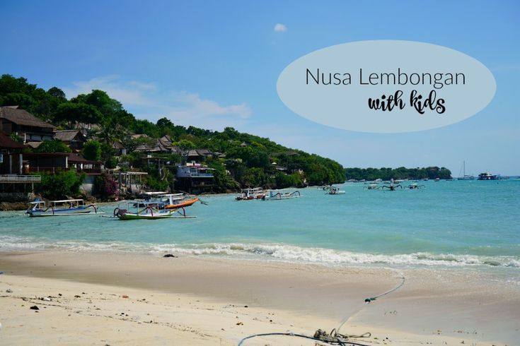 Nusa Lembongan Bali with Kids by Forty Up