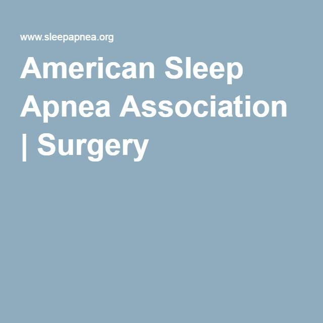 American Sleep Apnea Association | Surgery