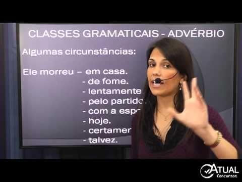 Português para Concursos - Advérbio - Profª Rafaela Motta - ATUAL CONCURSOS