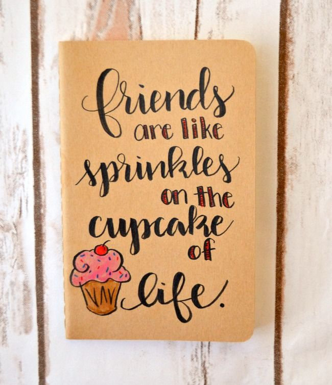 Adorable Friend Quotes: Hand Lettered Journal With An Adorable Friendship Quote