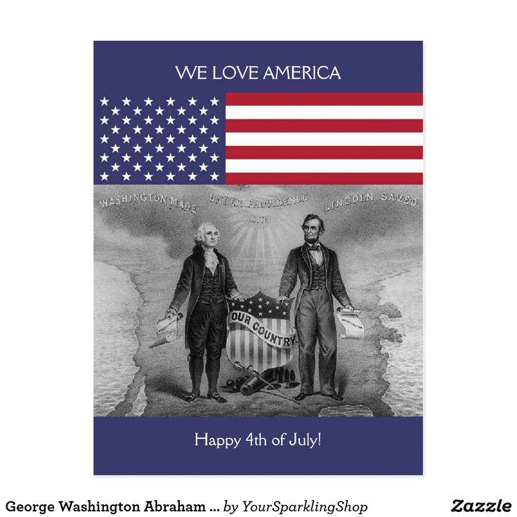 George Washington Abraham Lincoln #Patriotic USA #Card #4thofJuly