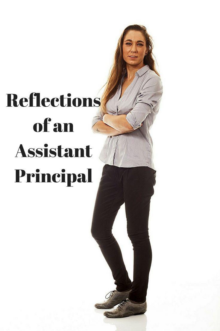 17 best ideas about assistant principal principal reflections of an assistant principal the role of the assistant principal is a great deal