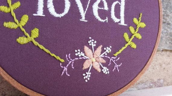 """You Are Loved Hand Embroidery Hoop Art, 6 """" Hoop / LadyJaneLongstitches"""