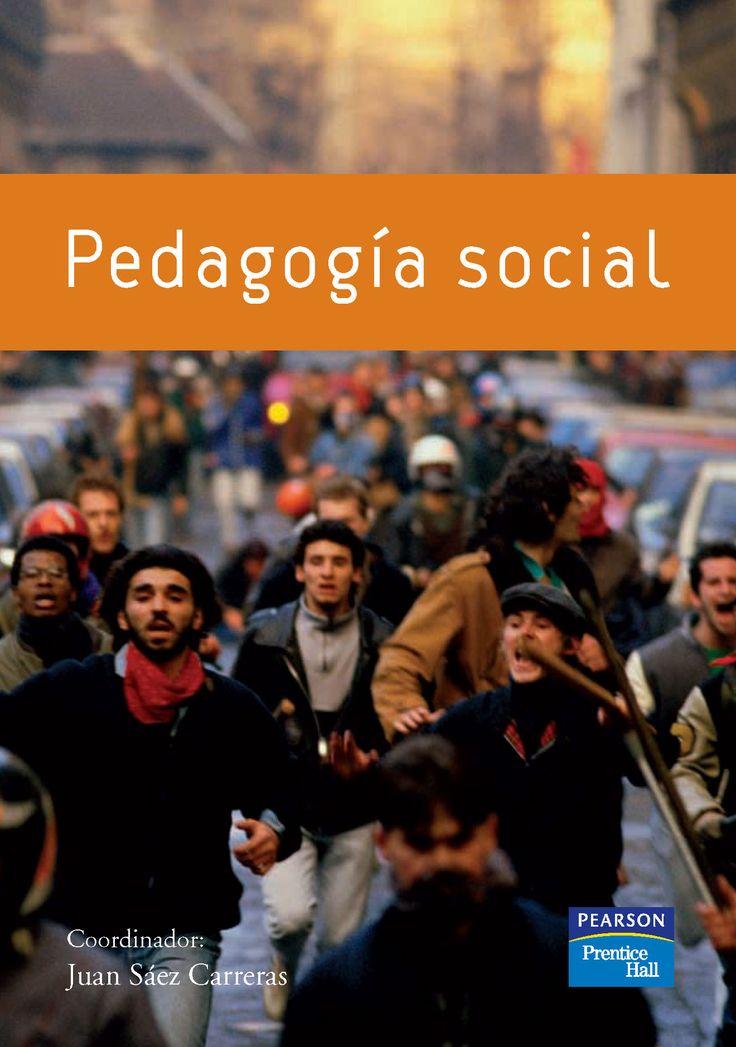 Pedagogía social y Educación social. Historia, profesión y competencias, Sáez Carreras, 1 Ed