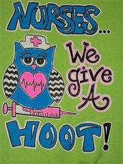Southern Chics Funny Nurse Give a Hoot Chevron Owl Sweet Girlie Bright   SimplyCuteTees  Just purchased this new nursing t-shirt!  Nurse Gives A Hoot