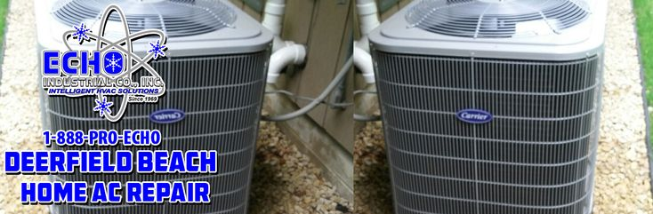 888-PRO-ECHO Deerfield Beach home AC repair. In Margate since 1969, join our family.  http://echohvac.com/home-ac-repair-deerfield-beach/  #DeerfieldBeachHomeACRepair #HomeACRepairDeerfieldBeach  888-PRO-ECHO Open 24hrs 7 Days a Week Info@echohvac.com  ECHO Air Conditioning Inc 1852 NW 21st St Fort Lauderdale, FL 33069 www.echohvac.com