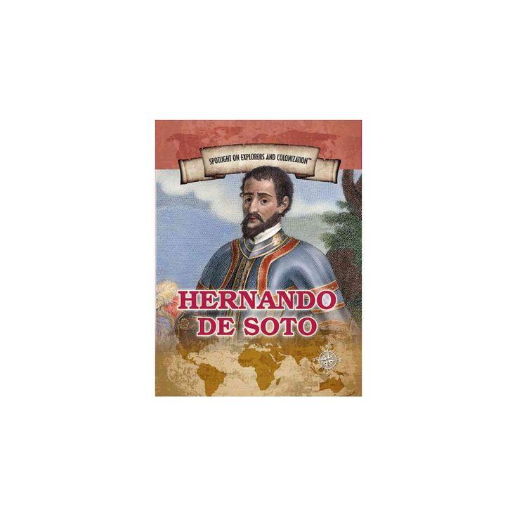 Hernando De Soto : First European to Cross the Mississippi (Vol 0) (Paperback) (Robert Cohen)