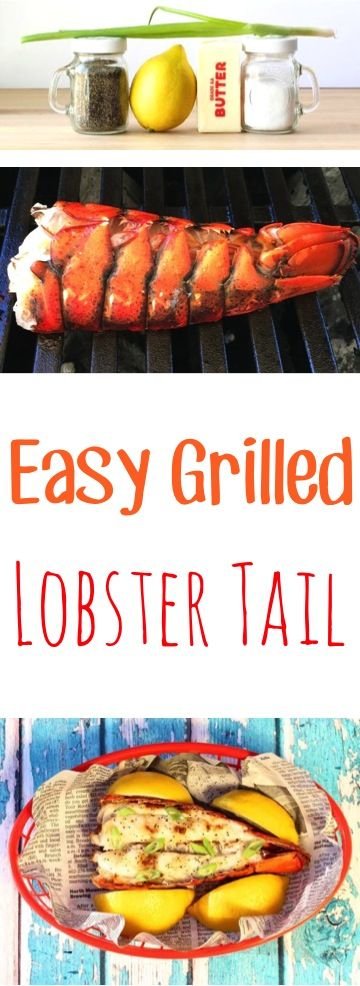 Seafood Recipes for Dinner!  This Easy Grilled Lobster Tail takes just 15 minutes to make, and just 4 ingredients!  Wow your friends and family with this delicious dish!