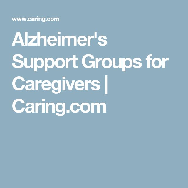 Alzheimer's Support Groups for Caregivers | Caring.com