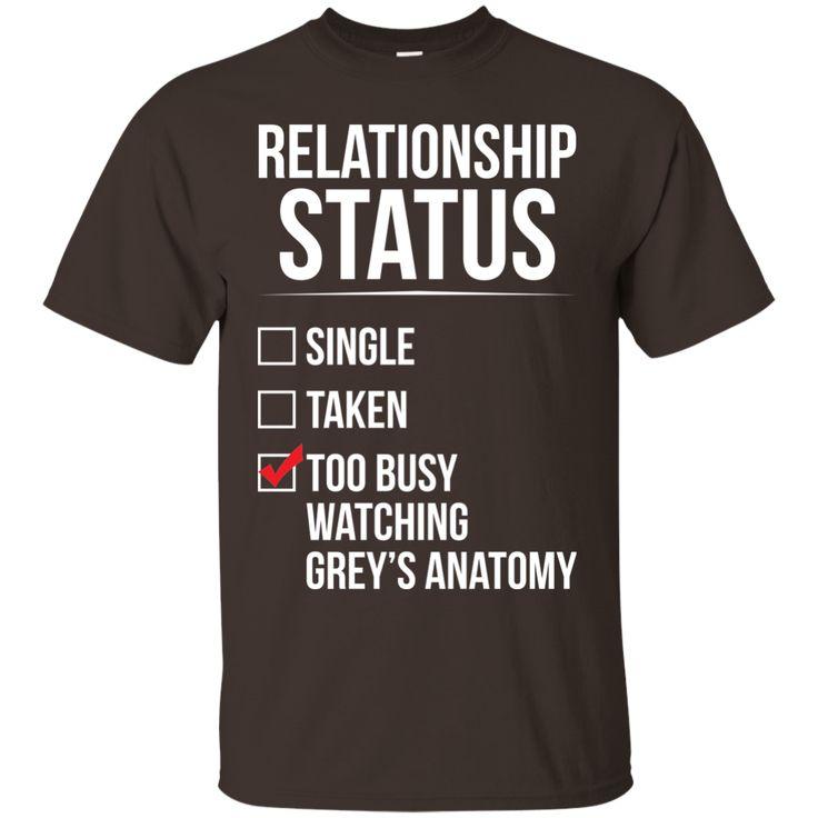 Grey Anatomy T-shirt , Relationship status Too busy watching-01