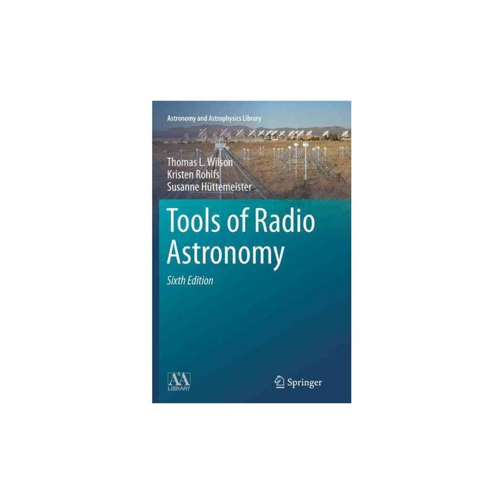 Tools of Radio Astronomy (Paperback) (Thomas Wilson)