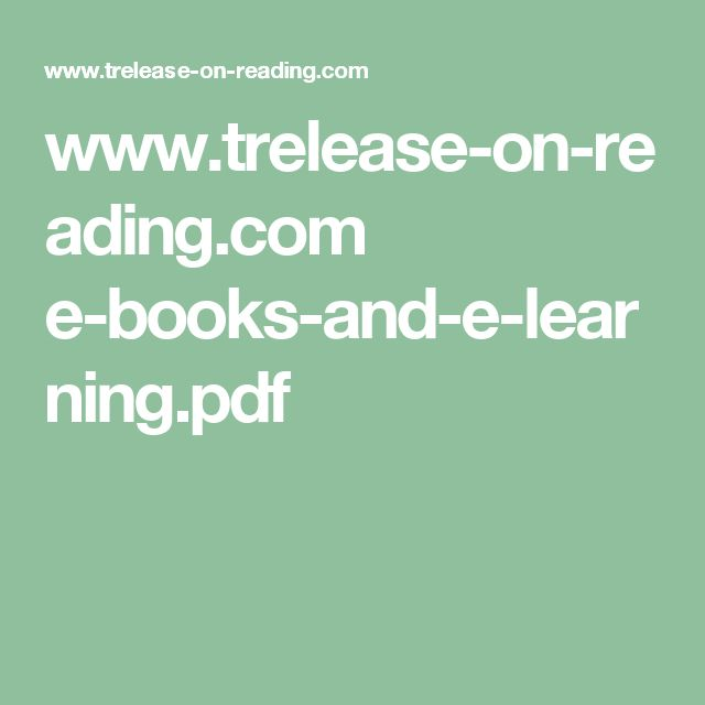 www.trelease-on-reading.com e-books-and-e-learning.pdf