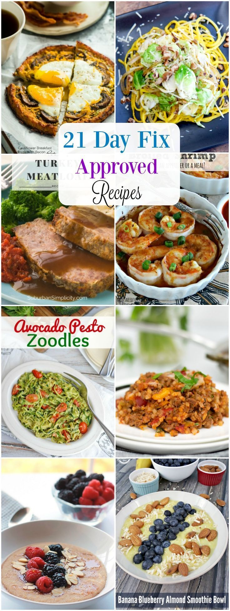 21 Day Fix Approved Recipes for any meal.