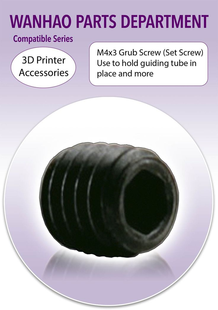 Wanhao 3D Printer Part M4x3 Grub Screw Use To Hold The Guiding Tube In Place