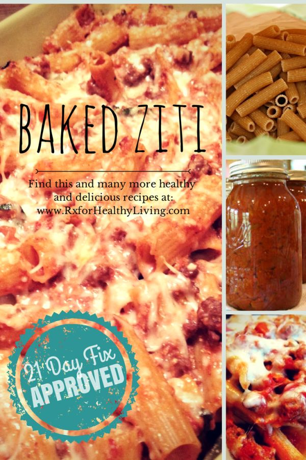 Cheesy, Creamy, and Healthy Baked Ziti - 21 Day Fix Approved Family Dinner Recipe.   www.rxforhealthyliving.com #21dayfix #recipe