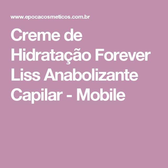 Creme de Hidratação Forever Liss Anabolizante Capilar - Mobile
