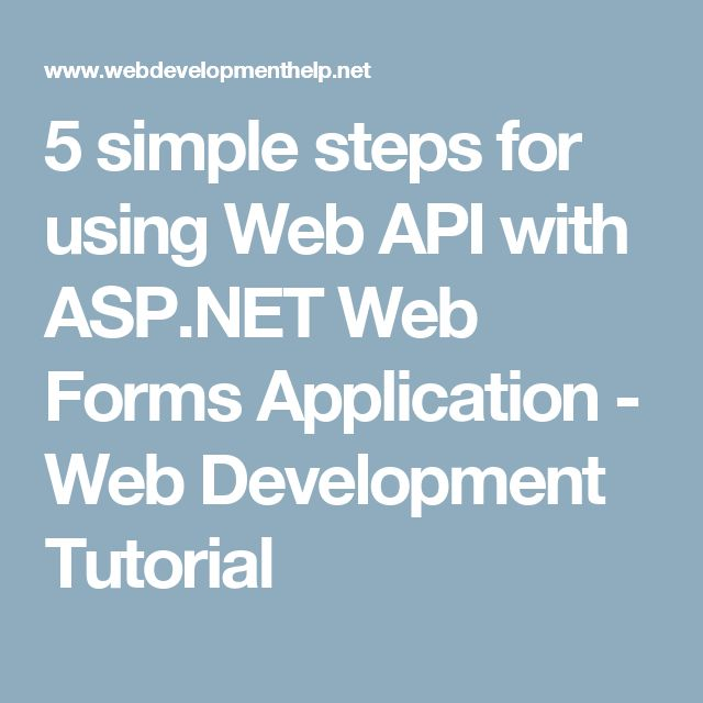 5 simple steps for using Web API with ASP.NET Web Forms Application - Web Development Tutorial
