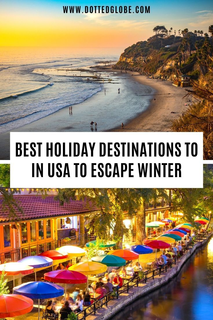 17 Best Usa Winter Holiday Destinations For Sun Lovers Winter Holiday Destinations Holiday Travel Destinations North America Travel Destinations