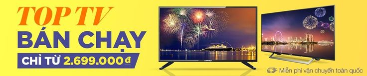 Chương trình:              TV, Video, Âm thanh, Game & Thiết bị số Thời gian khuyến mãi:    31/12/2016 kết thúc. Nhóm hàng được giảm giá:   Top 100 TV bán chạy, TV siêu bão giá, Xả hàng giá sốc. Miễn phí vận chuyển toàn quốc. Giảm đến:    %    Giá chỉ từ 2.699.000 VND XEM SẢN PHẨM ƯU ĐÃI