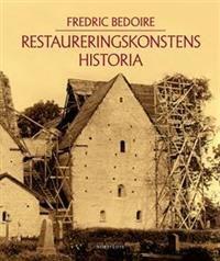Restaureringskonstens historia - Forfatter: Fredric Bedoire - ISBN: 9113050362 http://ask.bibsys.no/ask/action/show?kid=biblio&cmd=reload&pid=132362783